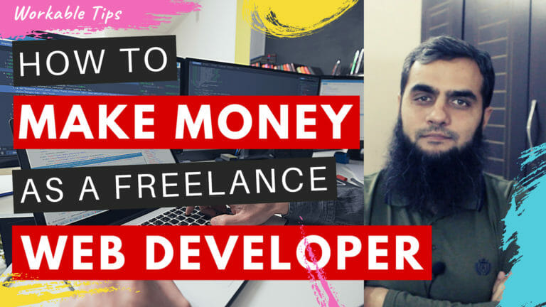 How to make money as a Freelance Web Developer?